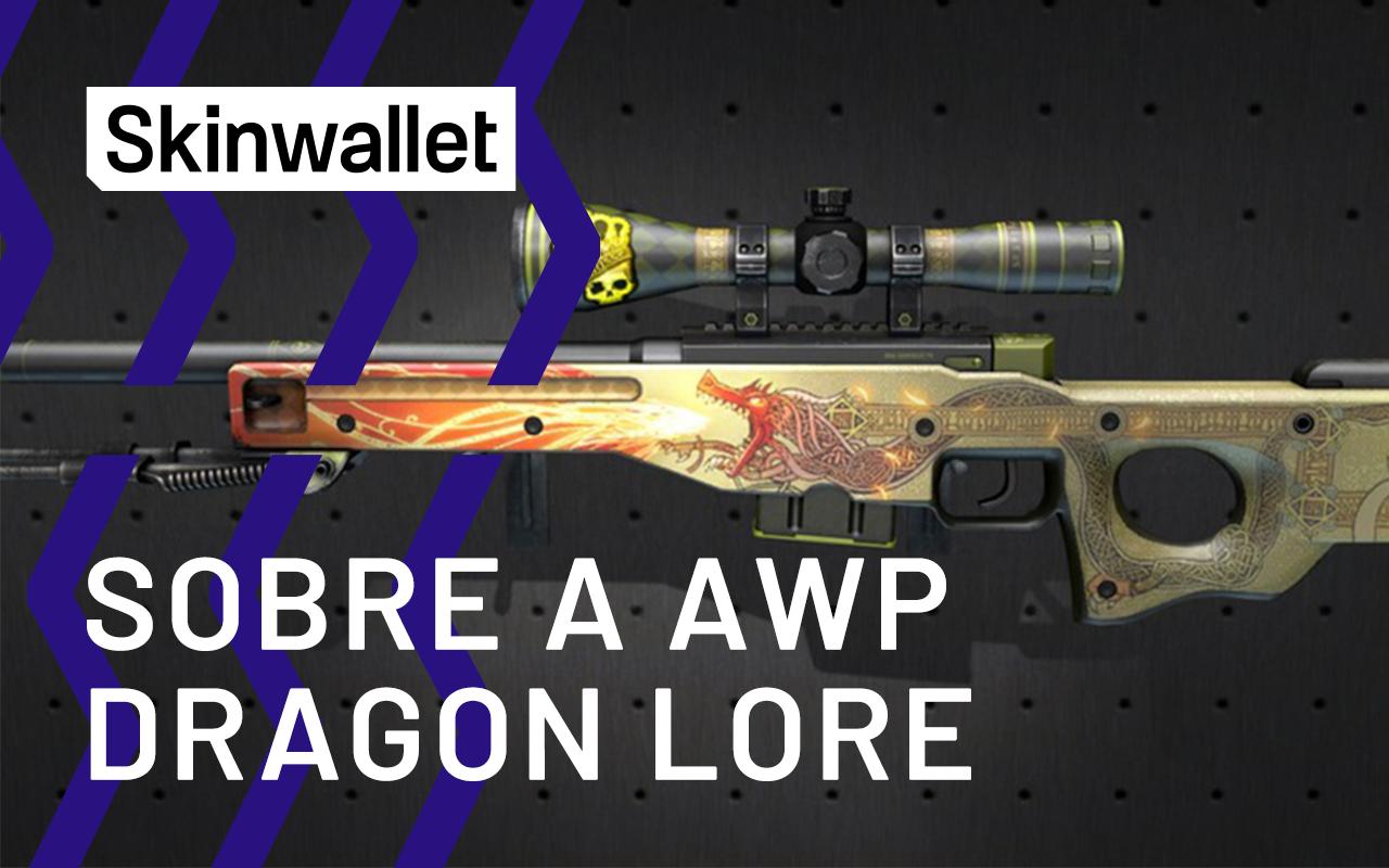 sobre a awp dragon lore csgo skin