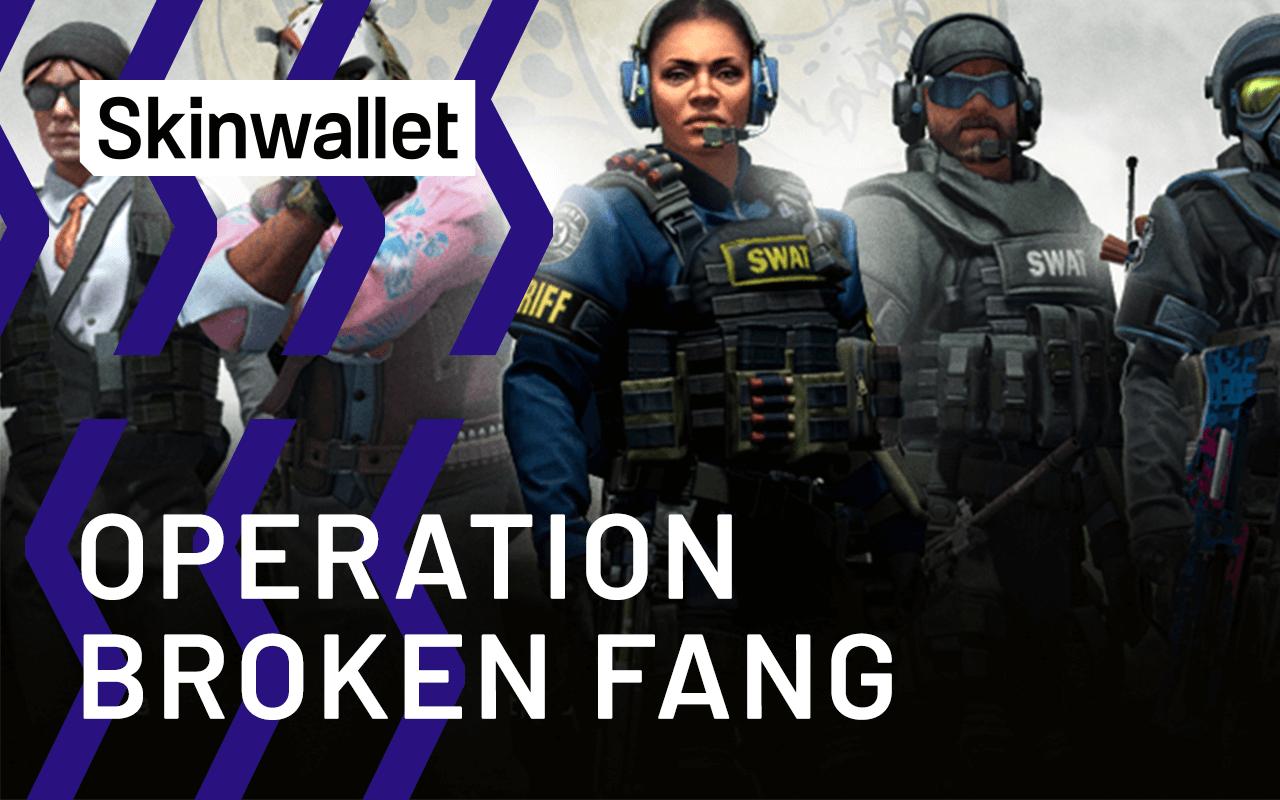 operacao operation broken fang cs go