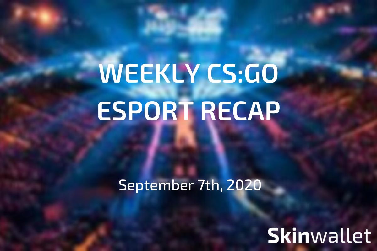 weekly csgo esport recap