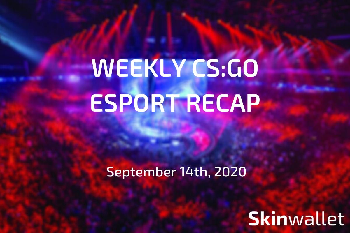weekly csgo esports recap