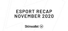 CS:GO Esport Recap - November 2020