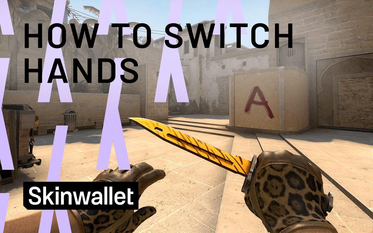 how to switch hands CSGO
