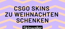 CS:GO Skins zu Weihnachten schenken